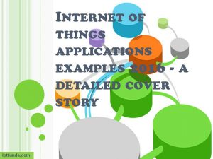 internet of things( iot) applications examples