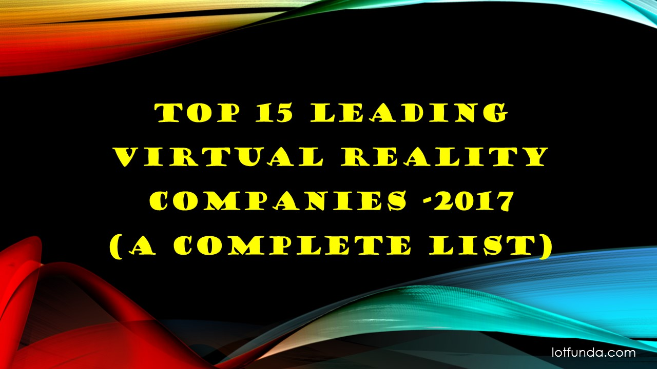 top 15 leading Virtual Reality Companies
