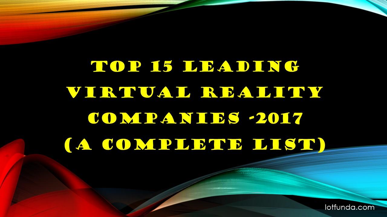 top 15 leading Virtual Reality Companies